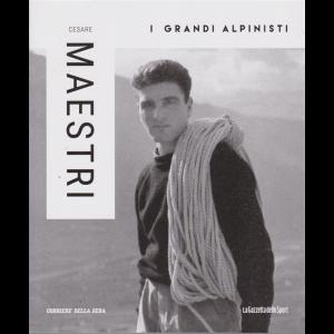 I grandi alpinisti - Cesare Maestri - n. 4 - settimanale -