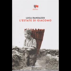 Storie di Resistenza - Luca Randazzo-L'estate di Giacomo - n. 23 - settimanale -