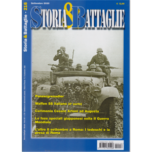 Storia &  Battaglie - n. 216 - settembre 2020 - mensile
