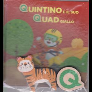 Impara l'alfabeto con i tuoi animali preferiti - Quintino e il suo quad giallo - n. 17 - settimanale - 26/9/2020 - copertina rigida