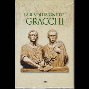 Gli episodi decisivi - Grecia e Roma - La rivoluzione dei Gracchi - n. 47 - settimanale - 25/9/2020 - copertina rigida