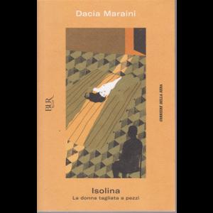 Dacia Maraini - Isolina. La donna tagliata a pezzi - n. 19 - settimanale -