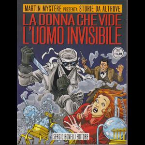 Martin Mystere presenta Storie da altrove - La donna che vide l'uomo invisibile - n. 23 - 26 settembre 2020 -
