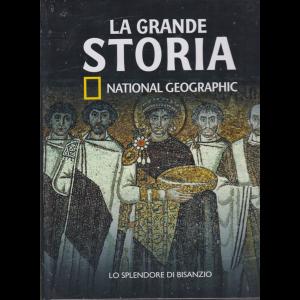 La Grande Storia - National Geographic - Lo splendore di Bisanzio - n. 16 - settimanale - 25/9/2020 - copertina rigida