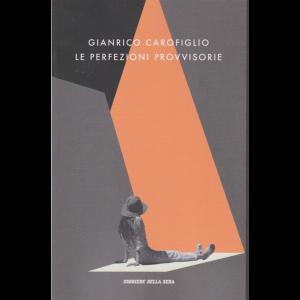 Gianrico Carofiglio - Le perfezioni provvisorie - n. 11 - settimanale