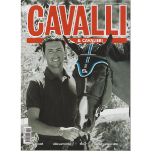 Cavalli & Cavalieri - n. 10 - mensile - ottobre 2020