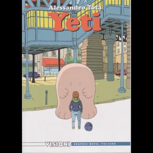 Graphic Novel Italia - Visioni - Alessandro Tota -Yeti - n. 22 - settimanale -