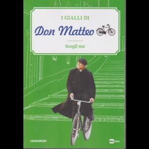 I Gialli di Don Matteo - Scegli me - n. 6 - settimanale -