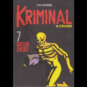 Kriminal - Giustizia Spietata - n. 7 - A colori