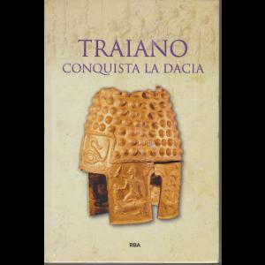 Grecia e Roma - Traiano conquista la Dacia - n. 48 - settimanale - 2/10/2020 - copertina rigida