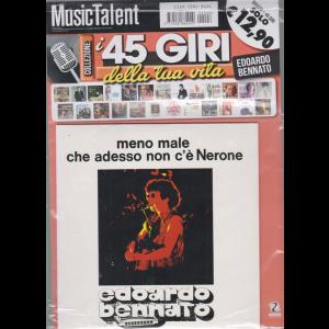 Music Talent Var.92 - I 45 giri della tua vita - Edoardo Bennato - Meno male che adesso non c'è Nerone - rivista + 45 giri -