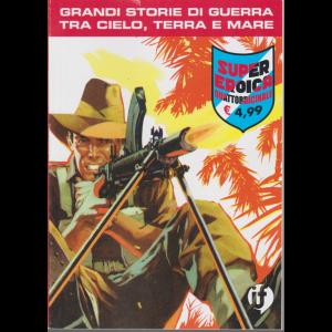 Collana Grandi Storie - Super eroica - n. 92 - quattordicinale- 1 ottobre 2020