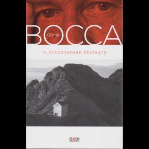Giorgio Bocca - Il Viaggiatore spaesato - n. 6 - settimanale - 2/10/2020 -