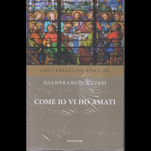 Conversazioni Bibliche con Gianfranco Ravasi - Come io vi ho amati - n. 41 - settimanale