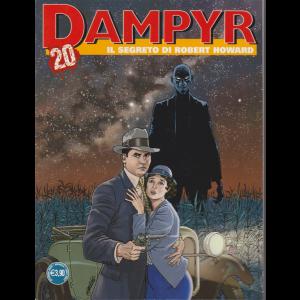Dampyr - Il segreto di Robert Howard - n. 247 - mensile - ottobre 2020