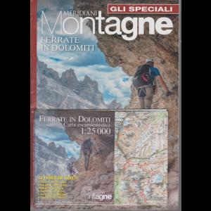 Gli speciali di Meridiani Montagne - Ferrate in Dolomiti - n. 21 - bimestrale - aprile 2020