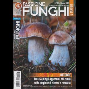 Passione Funghi e tartufi - n. 108 - ottobre 2020 - mensile