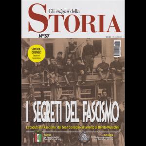 Gli Enigmi della storia - n. 37 - I segreti del fascismo - 24/9/2020