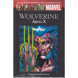 Graphic Novel Marvel - Wolverine - Arma X - n. 56 - 3/10/2020 - quattordicinale - copertina rigida
