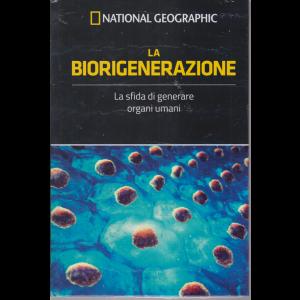 National Geographic - La biorigenerazione - n. 28 - settimanale - 9/10/2020 - copertina rigida