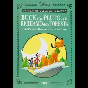 Capolavori della letteratura - Buck alias Pluto ...e il richiamo della foresta e tre paperi in barca per tacer del gatto - n. 31 - settimanale - 10/10/2020 -