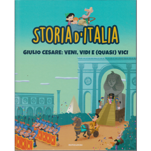 Storia d'Italia - Giulio Cesare: veni, vidi e (quasi) vici - n. 8 - 6/10/2020 - settimanale - copertina rigida
