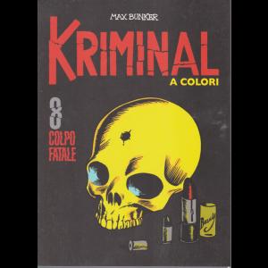 Kriminal - Colpo Fatale - n. 8 - A colori