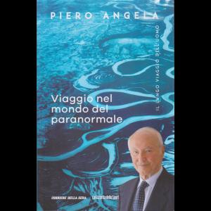 Piero Angela - Viaggio nel mondo del paranormale - n. 8 - settimanale -