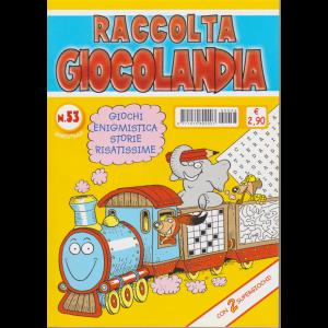 Raccolta Giocolandia - n. 53 - bimestrale - maggio - giugno 2019 -