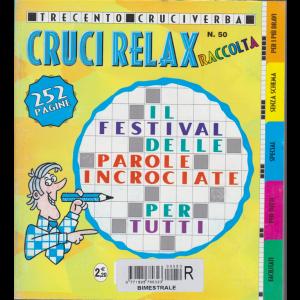 Raccolta Cruci relax - n. 50 - bimestrale - giugno - agosto 2018 - 252 pagine - 300 cruciverba