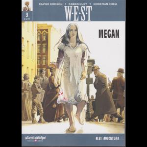 Albi Avventura - W-e - s - t - n. 3 - Megan - settimanale