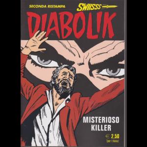 Diabolik Swiisss - Ii Ristampa - n. 299 - Misterioso killer - mensile - 20/4/2019