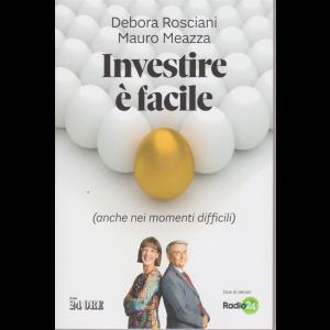 Investire è facile - (anche nei momenti difficili) - di Debora Rosciani Mauro Meazza - n. 2/2020 - mensile