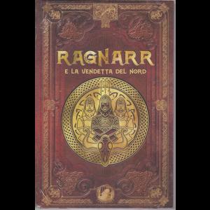 Mitologia Nordica - Ragnarr e la vendetta del nord - n. 52 - settimanale - 9/10/2020 - copertina rigida