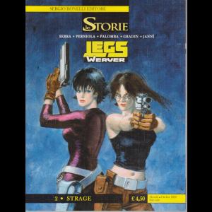Le Storie - Legs Werver - 2 - Strage - n. 97 - mensile . ottobre 2020 .