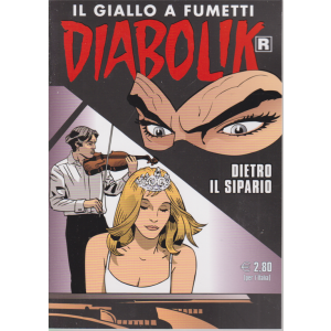 Diabolik Ristampa - n. 712 - Dietro il sipario - mensile - 10/10/2020 -