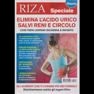 Riza Speciale - Elimina l'acido urico salvi reni e circolo - n. 20 - bimestrale - ottobre - novembre 2020