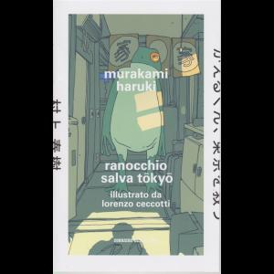 Murakami Haruki - Ranocchio salva Tokyo - n. 23 - settimanale -