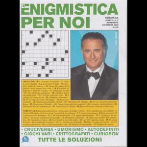 L'enigmistica per noi - n. 2 - bimestrale - novembre - dicembre 2020 -