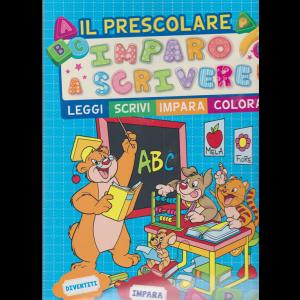 Il Prescolare - Imparo a scrivere - n. 2 - bimestrale - ottobre - novembre 2020 -