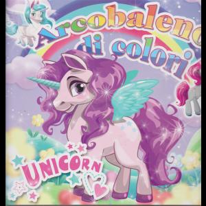 Arcobaleno di colori - Unicorn - n. 1 - bimestrale - ottobre - novembre 2020 -
