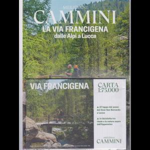 Meridiani Cammini - La via Francigena dalle Alpi a Lucca - n. 5 - maggio 2020 - trimestrale