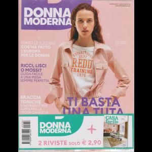 Donna Moderna + Casa facile - n. 18 - 18 aprile 2019 - settimanale - 2 riviste