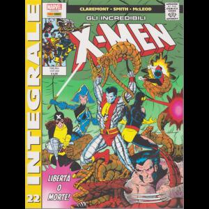 Marvel Integrale -Gli incredibili x-men - n. 22 - Libertà o morte! -  mensile - 15 ottobre 2020