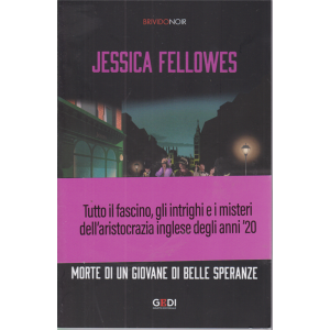 Brivido Noir - J.Fellowes- Morte di un giovane di belle speranze - n. 20 - settimanale- 15/10/2020 -