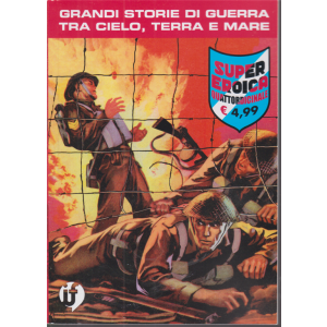 Collana Grandi Storie - Super eroica - n. 93 - quattordicinale - ottobre 2020