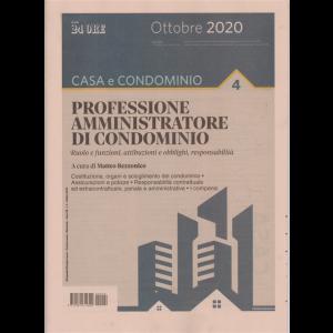 Gli Speciali di dossier lavoro - Casa e condominio - Professione amministratore di condominio - n. 4 - bimestrale - ottobre 2020