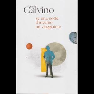 Le Opere di Italo Calvino - Se una notte d'inverno un viaggiatore - n. 1 - 20/10/2020 - settimanale -