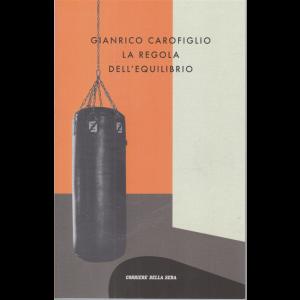 Gianrico Carofiglio - La regola dell'equilibrio - n. 14 - settimanale -