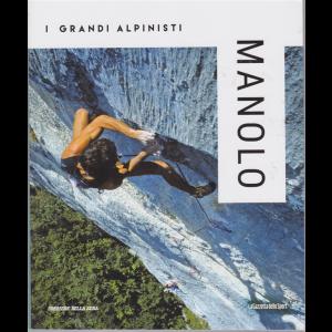 I grandi alpinisti - Manolo - n. 7 - settimanale -
